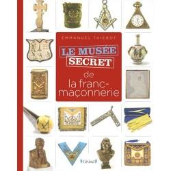 Le musée secret de la franc-maçonnerie
