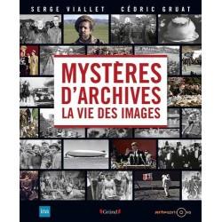 Mystères d'archives - La vie des images
