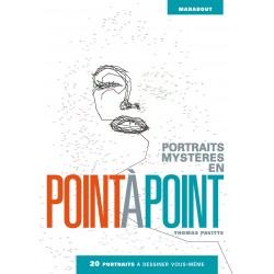 Portraits mystères en point à point - 20 portraits à dessiner vous-même