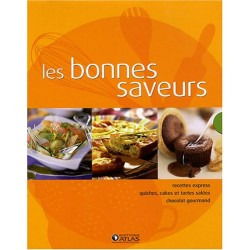 Les bonnes saveurs - Coffret 3 volumes - Recettes express - Quiches, cakes et tartes salées - Chocolat gourmand