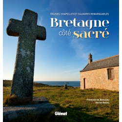 Bretagne côte sacré - Eglises, chapelles et calvaires remarquables