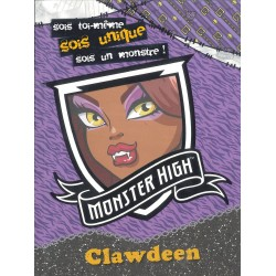 Soi toi-même, sois unique, sois un monstre ! - Monster High Clawdeen