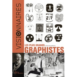 Visionnaires - Les plus grands graphistes