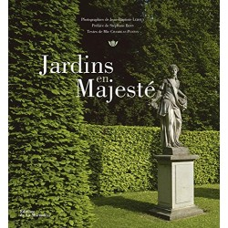 Jardins en majesté