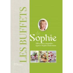 Les buffets de Sophie - 100 recettes inratables