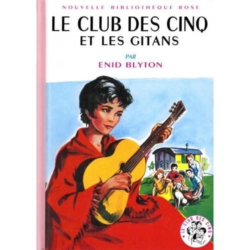 Le Club des Cinq et les gitans - Nouvelle Bibliothèque Rose