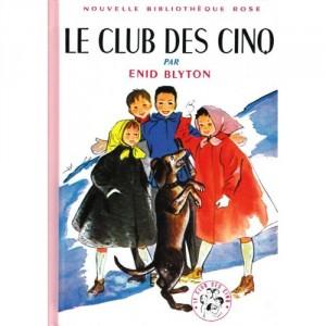 Le Club des Cinq - Nouvelle Bibliothèque Rose