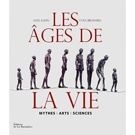 Les Ages de la vie - Mythes, arts, sciences