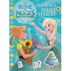 La Reine des Neiges, une fête givrée - Coloriages, jeux et stickers