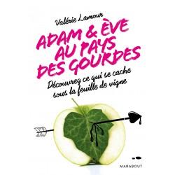 Adam & Ève au pays des gourdes - Découvrez ce qui se cache sous la feuille de vigne