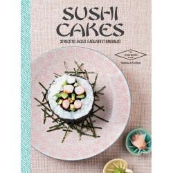 Sushis cakes - 30 recettes faciles à réaliser et originales