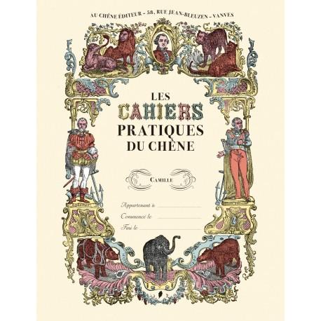 Les cahiers pratiques du Chêne - Camille