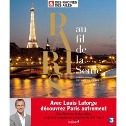 Paris au fil de la Seine - Des Racines & des Ailes