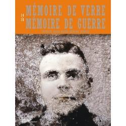 Mémoire de verre, mémoire de guerre - 14-18
