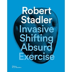 Invasive Shifting Absurd Exercise - Edition bilingue français-anglais