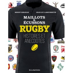 Rugby - Maillots & écussons - Histoires et annecdotes