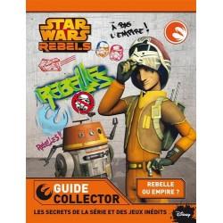 Star Wars Rebels - Guide collector - Les secrets de la série et des jeux inédits