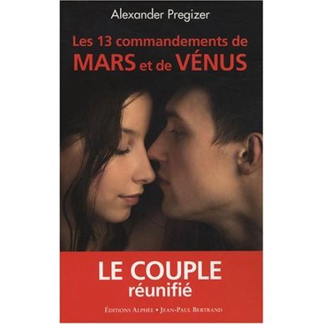 Les 13 commandements de Mars et de Venus - Le couple réunifié