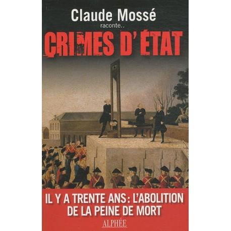Crimes d'Etat - Il y a trente ans : L'abolition de la peine de mort