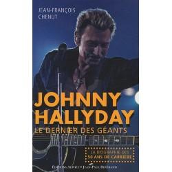 Johnny Hallyday - Le dernier des géants