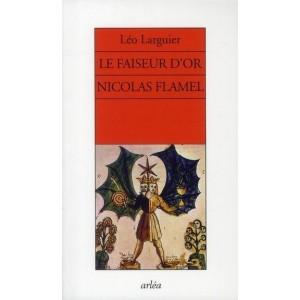 Le faiseur d'or Nicolas Flamel