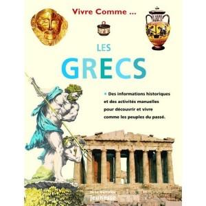 Vivre comme... Les Grecs