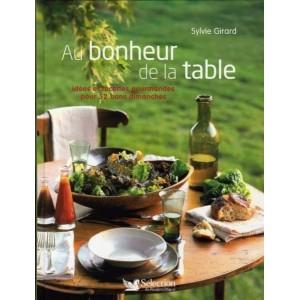 Au bonheur de la table - Idées et recettes gourmandes pour 52 bons dimanches