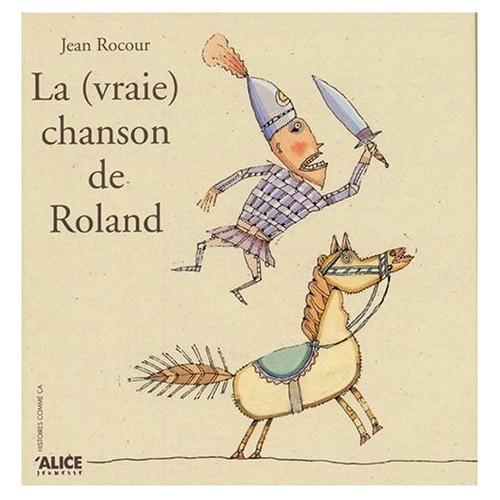 La (vraie) chanson de Roland