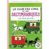 Le Club des Cinq et les saltimbanques - Nouvelle Bibliothèque Rose