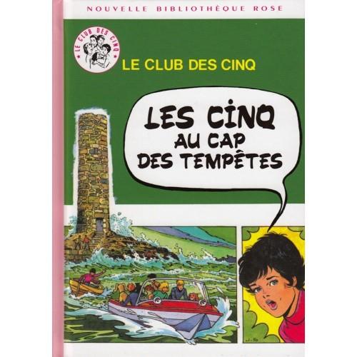Les Cinq au Cap des Tempêtes - Nouvelle Bibliothèque Rose