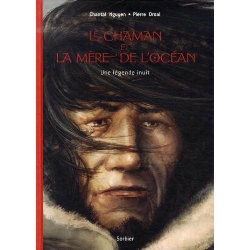 Le chaman et la mère de l'océan - Une légende Inuit