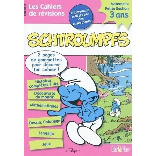 Les cahiers de révisions Schtroumpfs - 3 ans Maternelle petite section