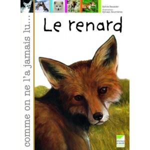 Le renard - Comme on ne l'a jamais lu...
