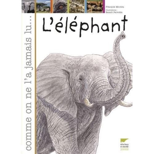 L'éléphant - Comme on ne l'a jamais lu...