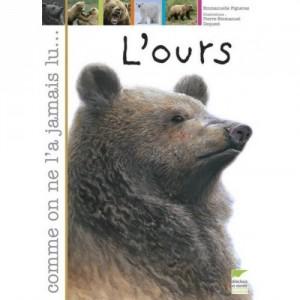 L'ours - Comme on ne l'a jamais lu...