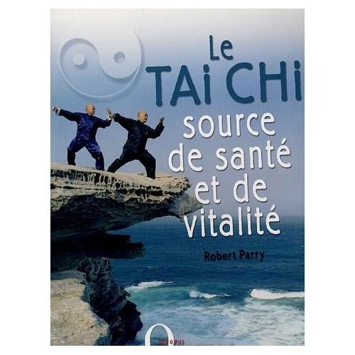 Le Tai Chi source de santé et de vitalité