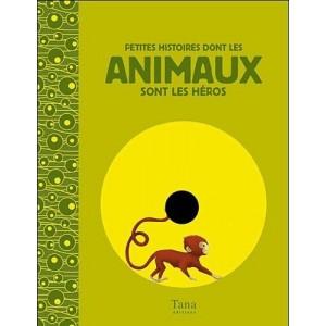 Histoires dont les animaux sont les héros avec 2 CD audio