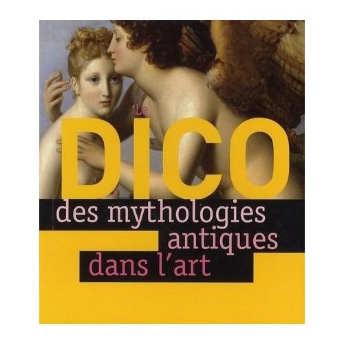 Le Dico des mythologies antiques dans l'art