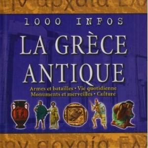 La Grèce antique - 1000 Infos