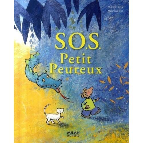 S.O.S. Petit Peureux