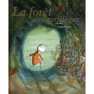 La forêt aux sortilèges