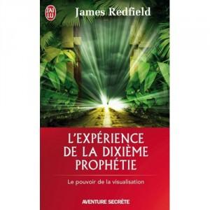 L'expérience de la dixième prophétie - Le pouvoir de la visualisation