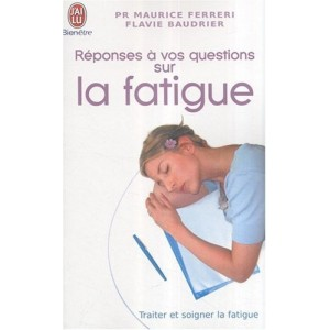 Réponses à vos questions sur la fatigue