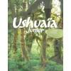 Ushuaïa Junior - Forêts du monde : La végétation dans toute sa diversité
