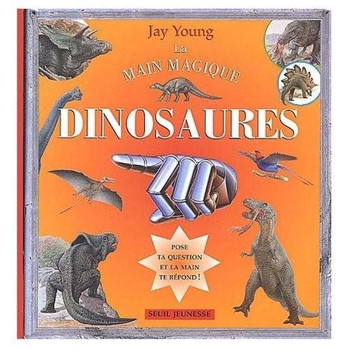 La Main magique - Dinosaures - Pose ta question et la main te répond !