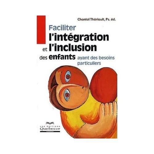 Faciliter l'intégration et l'inclusion des enfants ayant des besoins particuliers
