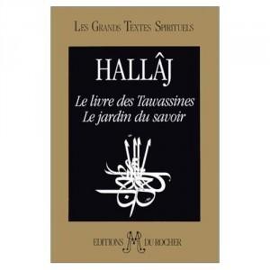 Le Livre des tawassines - Le jardin du savoir - Les grands textes spirituels