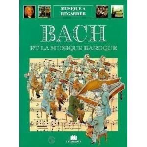 Musique à regarder - Bach et la musique baroque