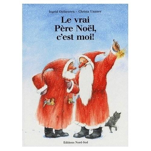 Le vrai père Noël, c'est moi !