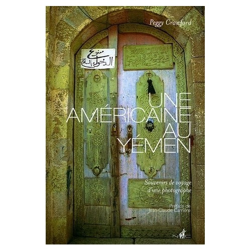 Une Américaine au Yémen - Souvenirs de voyage d'une photographe
